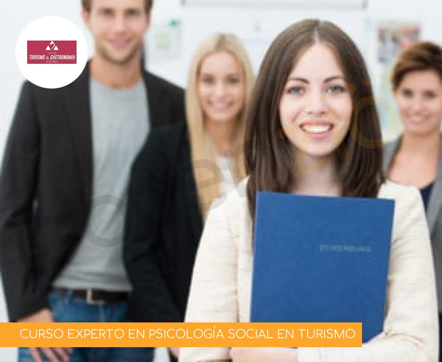 CURSO EXPERTO EN PSICOLOGÍA SOCIAL EN TURISMO