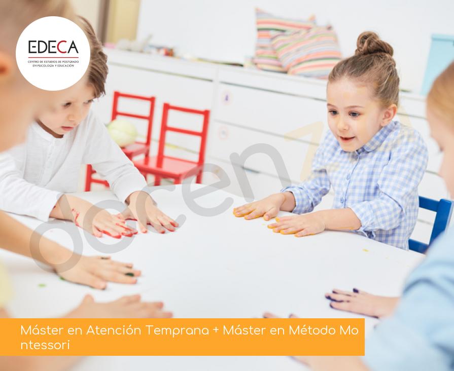 Máster en Atención Temprana + Máster en Método Montessori