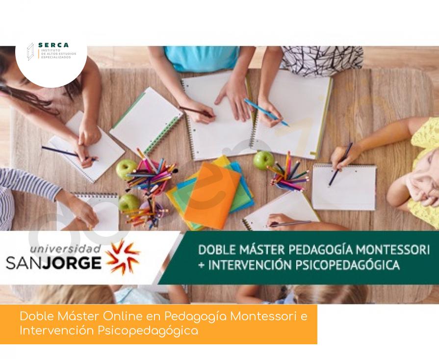 Doble Máster Online en Pedagogía Montessori e Intervención Psicopedagógica
