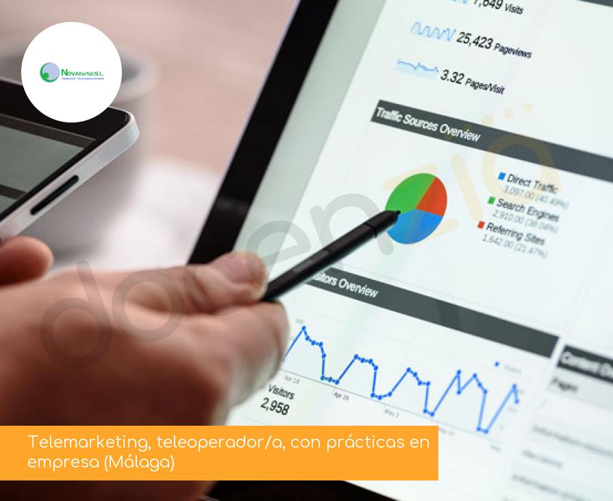 Telemarketing, teleoperador/a, con prácticas en empresa (Málaga)