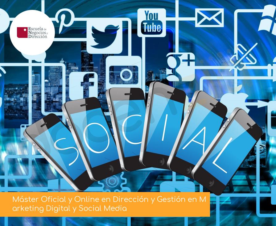 Máster Oficial y Online en Dirección y Gestión en Marketing Digital y Social Media