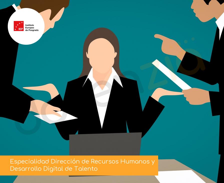 Especialidad Dirección de Recursos Humanos y Desarrollo Digital de Talento