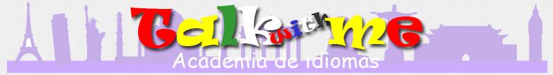 Talk with me Academia de Idiomas