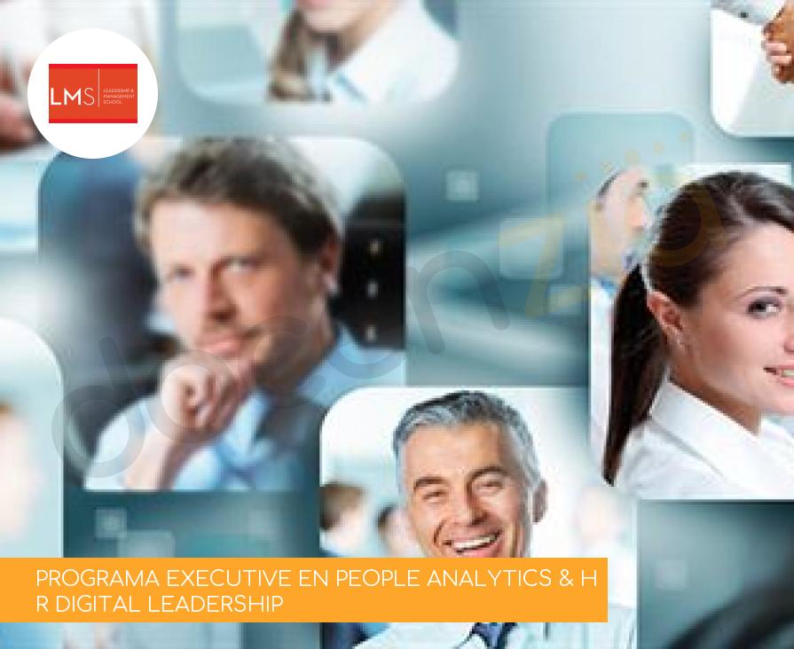 PROGRAMA EXECUTIVE EN PEOPLE ANALYTICS & HR DIGITAL LEADERSHIP